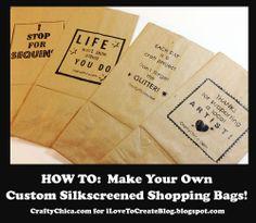 DIY Custom Silkscreen Paper Bags @ilovetocreate @craftychica