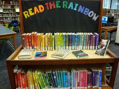 Read the Rainbow teen display Teen Library Space, Class Library, Kids Library, Elementary Library, Library Lessons, Library Ideas, College Library, School Library Displays, Middle School Libraries