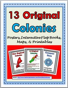 This resource includes posters, interactive flap books, maps, and printables that could be used as a supplement to a Social Studies Unit on the 13 Colonies.