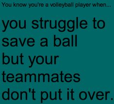 """youareavolleyballplayerwhen: """" Submitted: immabelaughininyodreams """""""