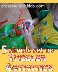 5 Simple to Set Up Toddler Activities ~ Easy ways to fill your day with fun and learning (Creative With Kids)