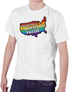 Equality is an American Value Shirt