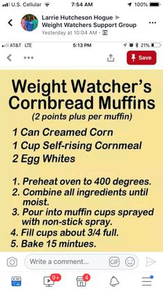 WW corn muffins 2 pts each - 3 easy ingredients! Weight Watchers Sides, Weight Watcher Dinners, Weight Watchers Smart Points, Weight Watchers Desserts, Skinny Recipes, Ww Recipes, Healthy Recipes, Healthy Options, Healthy Meals