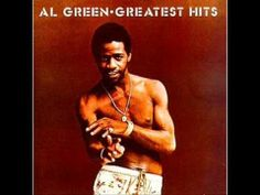 Al Green - Greatest Hits (Full CD) (+playlist)