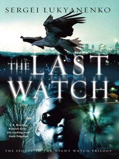 Sergei Lukyanenko | The Last Watch