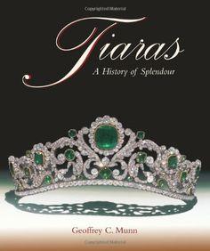Tiaras - A History of Splendour: A History of Splendour 1800-2000 von Geoffrey C. Munn http://www.amazon.de/dp/1851493751/ref=cm_sw_r_pi_dp_NXaGub01AGPKC
