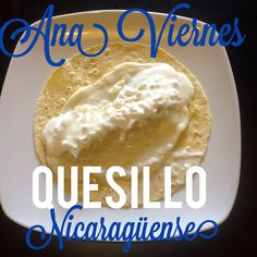 Spanish Food, Spanish Recipes, Nicaraguan Recipes, Guatemalan Recipes, Yogurt, Latin Food, Cheese Recipes, No Cook Meals, Xmas