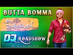 Butta Bomma Dj Song Ala Vaikunta Puramlo Roadshow Mix By DjMani Dj Songs List, Dj Mix Songs, Dj Remix Music, Dj Music, New Song Download, Music Download, Audio Songs, Mp3 Song, Latest Dj Songs