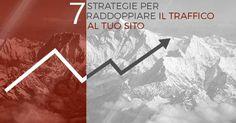 SEO: 7 Strategie per far Esplodere le Visite al tuo Sito Web