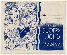 Napkin from Sloppy Joe's , Havana Cuba