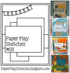 Paper Play Sketches, challenge blog, link up every other Wednesday, Pop Up Cards, Men's Cards, Card Making Techniques, Card Patterns, Scrapbook Cards, Scrapbooking, Card Sketches, Baby Cards, Greeting Cards Handmade