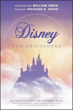 Buy Disney and Philosophy: Truth, Trust, and a Little Bit of Pixie Dust by Richard Brian Davis, William Irwin and Read this Book on Kobo's Free Apps. Discover Kobo's Vast Collection of Ebooks and Audiobooks Today - Over 4 Million Titles! Dreamworks, Pixar, Brian Davis, Hakuna Matata, Free Ebooks, Philosophy, Pop Culture, Books To Read, This Book