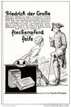 Original-Werbung/ Anzeige 1927 - FRIEDRICH DER GROSSE / STECKENPFERD LILIENMILCH SEIFE - ca. 65 X 110 mm
