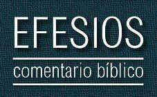 Comentario bíblico del libro de Efesios