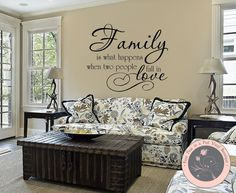 Wall Decals Quote  Family is What Happens by FourPeasinaPodVinyl, $10.00