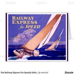 Use Railway Express For Speedy Delivery. Greeting Card; www.railphotoexpress.biz
