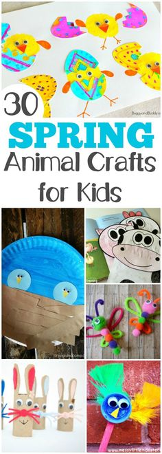 Make these 30 adorable and easy spring animal crafts with the kids! #kidscrafts #craftsforkids