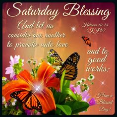 Saturday Blessings Have A Blessed Day good morning saturday saturday quotes good morning quotes happy saturday saturday quote happy saturday quotes quotes for saturday good morning saturday beautiful saturday quotes saturday quotes for family and friends Happy Saturday Quotes, Saturday Greetings, Good Morning Saturday, Good Morning Quotes, Saturday Saturday, Thursday, Good Night Blessings, Morning Blessings, Rejoice And Be Glad