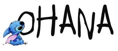 """""""Ohana means family, and family means nobody gets left behind…or forgotten."""""""