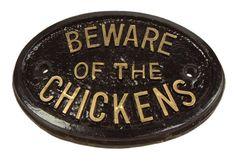 Türschild – Beware of the Chickens