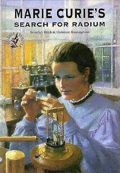 Marie Curies Search for Radium (Science Stories Series) Beverly Birch, Christian Birmingham Science Books, Teaching Science, Birmingham, Used Books, Books To Read, Beautiful Feet Books, Book Baskets, Homeschool Books, Marie Curie