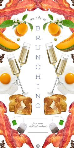 """""""Brunch is cheerful, sociable and inciting. It is talk-compelling. It puts you in a good temper, it makes you satisfied with yourself and your fellow beings, it sweeps away the worries and cobwebs of the week."""" – Guy Beringer, """"Brunch: A Plea"""", Hunter's Weekly 1895 When civilly served on Sunday, around noon, allowed for Saturday night shenanigans."""