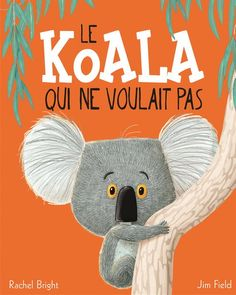 The Koala Who Could Buch von Rachel Bright versandkostenfrei - Weltbild. Roald Dahl, Monster Creator, Love Monster, Jon Klassen, Read Write Inc, Thomas Kinkade, Julia Donaldson Books, Rachel Bright, Growth Mindset Book