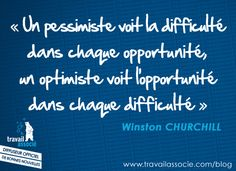a pessimist sees the difficulty in every opportunity; an optimist sees the opportunity in every difficulty Winston Churchill, Positive Attitude, Motivation, Quotations, Blog, Positivity, Life, Younique, Recherche Google