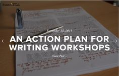 """I wish there had been a """"what to expect"""" guide for me when I walked into Fiction I at university. Here are my tips for navigating writing workshops, whether academic, professional, or just for fun."""