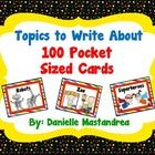 100 Pocket sized topics to write about. There are 25 pages of cards with 4 pocket sized cards on each page.  These cards can be used in a variety o...