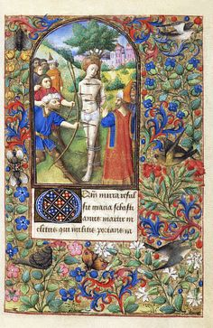 Image of the martyrdom of st.sebastian with border ornament, from the margaret de foix book of hours. possibly rennes, france, century by V&A Images Medieval World, Medieval Art, Renaissance Art, Illuminated Letters, Illuminated Manuscript, Medieval Paintings, Illumination Art, Hand Drawn Fonts, Book Of Kells