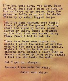 Made for this Typewriter Poem by Tyler Kent White