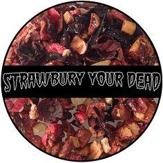 Strawbury Your Dead - 2 oz Bag