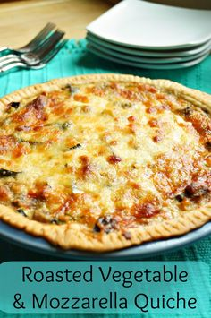 Old House to New Home : Roasted Vegetable and Mozzarella Quiche
