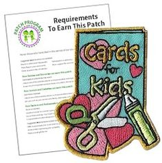 Cards for Kids Fun Patch. This colorful Cards for Kids fun patch is a great way for your Girl Scouts to remember their community service project making cards for kids in the hospital or in shelters. Download our free suggested requirements. Available at MakingFriends.com