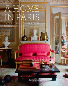 A Home In Paris Interiors Inspiration Hardcover Interior Design BooksParis