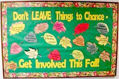 RA Don't Leave things to Change - Get Involved this Fall Leaf Resident Assistant Bulletin Board Thanksgiving Bulletin Boards, College Bulletin Boards, November Bulletin Boards, Bulletin Board Design, Halloween Bulletin Boards, Interactive Bulletin Boards, Jesus Bulletin Boards, Pta School, Sunday School