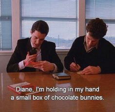 Diane, I'm holding in my hand a small box of chocolate bunnies -- Twin Peaks