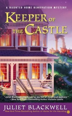 Keeper of the Castle: A Haunted Home Renovation Mystery by Juliet Blackwell, http://www.amazon.com/dp/B00JJXHKCK/ref=cm_sw_r_pi_dp_sFQEub0VV0R9P