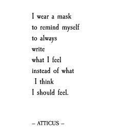 'Mask' #atticuspoetry #atticus #poetry #poem #mask #feel