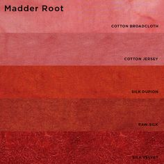 Natural Dyes (from plants and insects) - Madder Root                                                                                                                                                                                 More