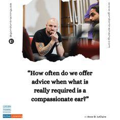 #activelisten #listen #compassion #empathy #gordontraining #gordonmodel
