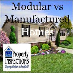 Modular vs Manufactured Homes http://schultzpropertyinspections.com/2016/08/modular-vs-manufactured-homes/