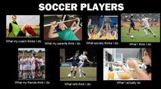 Too true. Soccer girls