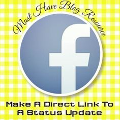 Must Have Blog Resource: Creating Direct Links For Facebook Posts