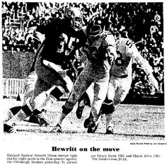 Oct. 25, 1970: Raiders 31, Steelers 14. The first of George Blanda's miracle games. Replacing Lamonica, who went out with a back spasm early in the game with the Raiders scuffling, Blanda, 43, threw for three touchdowns. Good for a chuckle at the time. Little did we know. One thing did prove to be a fleeting curiosity: The Steelers committed a whole mess of penalties on one drive and had to punt on 4th-and-74.