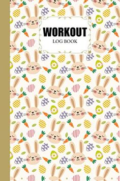 """Workout Log Book: Gym Fitness and Training Diary - Set Goals Track Workouts and Record Progress 121 Pages Size 6"""" x 9"""" Cute rabbit Cover Design by Damon Clifford Track Workout, Gym Workouts, Gym Fitness, Fitness Tracker, Workout Log Book, Goal Tracking, Setting Goals, Damon, Cover Design"""