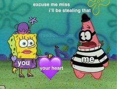 Renai Saiban is in spongebob? Cute Love Memes, Funny Cute, Hilarious, Funny Spongebob Memes, Cartoon Memes, Dankest Memes, Funny Memes, Stupid Memes, Flirty Memes