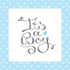 its a boy text royalty-free stock vector art Boy Fonts, Happy Birthday Kids, Lettering Tutorial, Baby Shower Cards, Doodle Drawings, Diy Cards, Vector Art, New Baby Products, Stencils