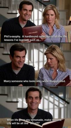 Phil Dunphy...he is the perfect husband !